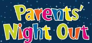 K4-8th Grades Parents' Night Out Event