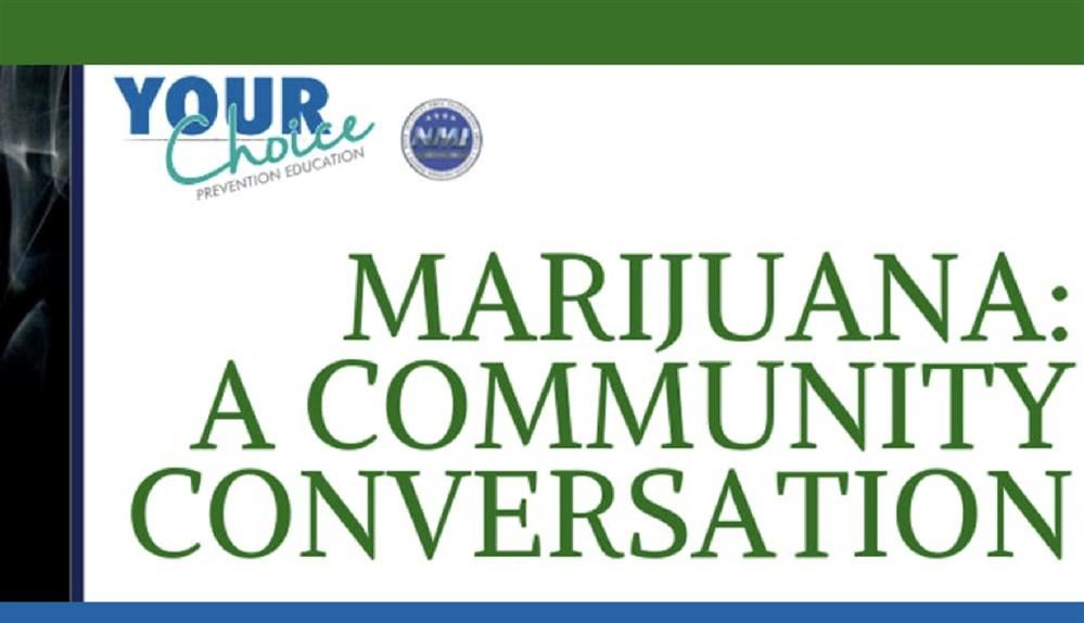 Marijuana: A Community Conversation Event - March 7th
