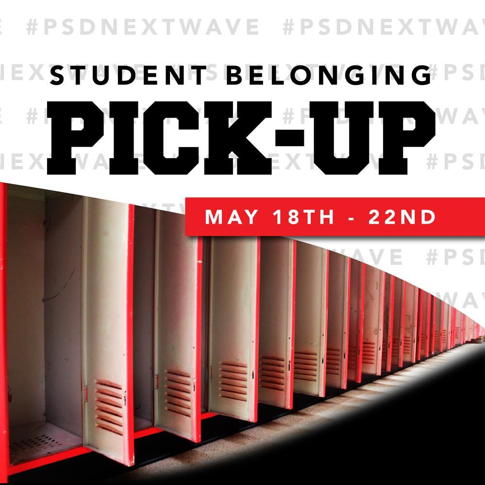 STUDENT BELONGING PICK-UP